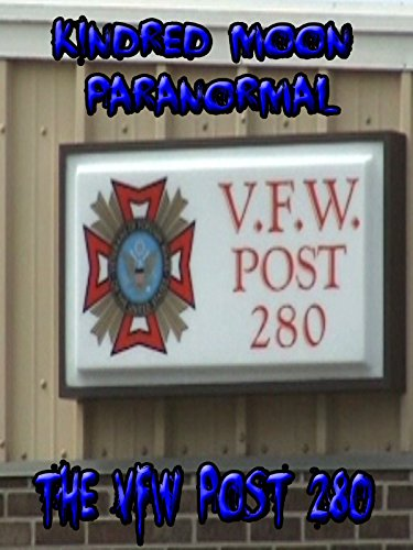 Kindred Moon Paranormal VFW 280