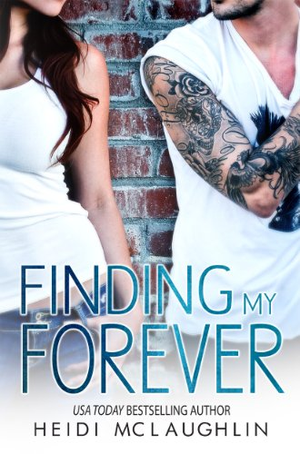 Finding My Forever (The Beaumont Series) by Heidi McLaughlin