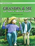 img - for Grandpa & Me: We Learn about Death (You and Me) book / textbook / text book