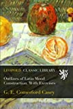 img - for Outlines of Latin Mood Construction. With Exercises book / textbook / text book