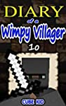 Diary of a Wimpy Villager: Book 10 (A...