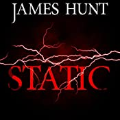 Static: Blackout: An EMP Thriller, Book 2 | James Hunt
