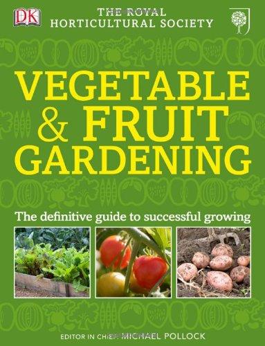 RHS Vegetable & Fruit Gardening
