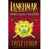 Lankhmar Volume 4: Swords Against Wizardry ~ Fritz Leiber