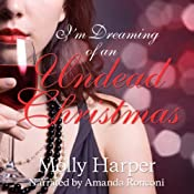 Free: I'm Dreaming of an Undead Christmas | [Molly Harper]