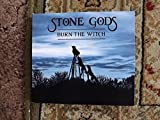 Burn the Witch by Stone Gods