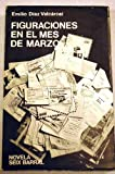 img - for Figuraciones en el mes de marzo (Spanish Edition) book / textbook / text book