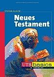 Neues Testament. UTB basics (UTB M (Medium-Format))