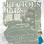 Precious Liars | Matthew Waterhouse