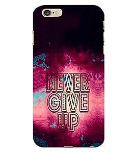EPICCASE Never Give up Back Case Cover For Apple iPhone 6/6s (Designer Case)