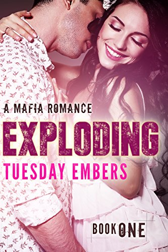 Exploding by Tuesday Embers ebook deal
