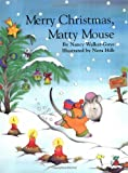 Merry Christmas, Matty Mouse (0735818258) by Hilb, Nora