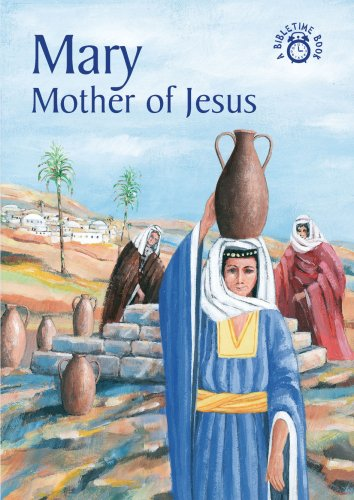 Image for Mary -  Mother Of Jesus (Bibletime)