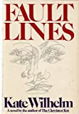 Fault Lines (0060146567) by Wilhelm, Kate