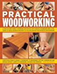 Practical Woodworking: A Step-by-Step...