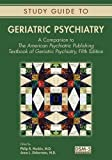 img - for Geriatric Psychiatry: A Companion to the American Psychiatric Publishing Textbook of Geriatric Psychiatry by Philip R. Muskin (2016-06-27) book / textbook / text book