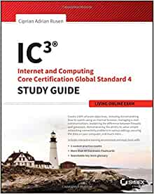 ic3 study guide Introducing the world's first ic3 gs5 certification guide  cci learning's ic3  spark courseware helps students learn, develop, and adopt critical digital literacy .