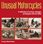 Unusual Motorcycles: A collection of...
