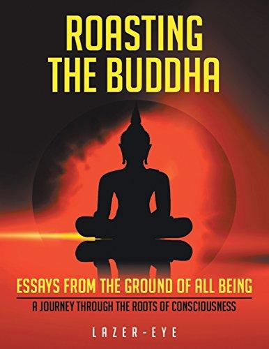 Roasting the Buddha