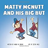 Matty McNutt and His Big But