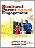 img - for Bicultural Parent Engagement: Advocacy and Empowerment book / textbook / text book
