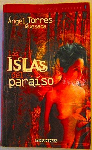 Las Islas Del Paraíso