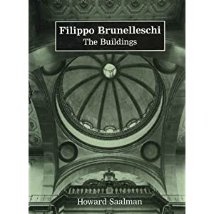 Filippo Brunelleschi: The Buildings
