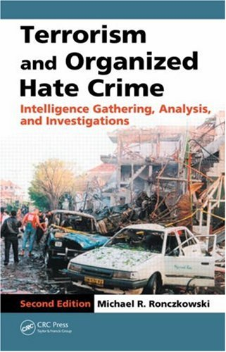 Terrorism and Organized Hate Crime: Intelligence...