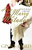 How to Marry a Matador