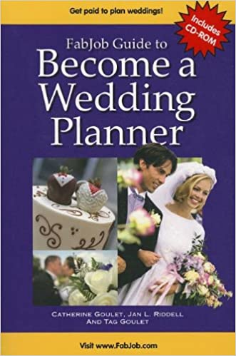 Fabjob Guide to Become a Wedding Planner (With CD-ROM)
