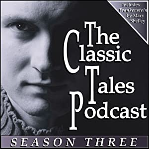 The Classic Tales Podcast, Season Three Audiobook