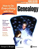 How to Do Everything with Your Genealogy (007223170X) by George Morgan