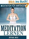 MEDITATION LERNEN: Meditation f�r Anf...