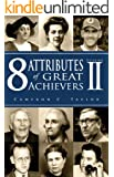 8 Attributes of Great Achievers Volume 2