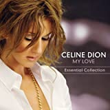 echange, troc Celine Dion, Bee Gees - My Love : Essential Collection
