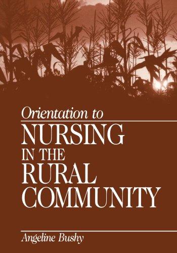 Orientation to Nursing in the Rural Community PDF