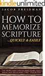 How to Memorize Scripture Quickly and...