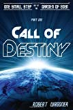 Call of Destiny:          One Small Step out of the Garden of Eden (Volume 1) cover image