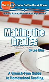 Making the Grades:  A Grouch-Free Gui…