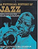 Pictorial History of Jazz: Revised Edition (0517000091) by Rh Value Publishing