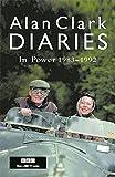 Diaries: In Power (0753818590) by Clark, Alan