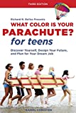 img - for What Color Is Your Parachute? for Teens, Third Edition: Discover Yourself, Design Your Future, and Plan for Your Dream Job book / textbook / text book