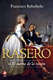 img - for Rasero o El sue o de la raz n (Spanish Edition) book / textbook / text book