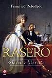 img - for Rasero o El sue o de la raz n (Spanish Edition) book / textbook / text book