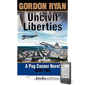 Uncivil Liberties (A Pug Connor Novel #2)