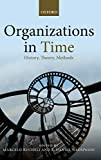 img - for Organizations in Time: History, Theory, Methods Hardcover - February 5, 2014 book / textbook / text book