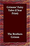 Grimms' Fairy Tales (1406821411) by Brothers Grimm
