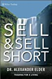 by Alexander Elder Sell and Sell Short (Wiley Trading)(text only)[Hardcover]2008