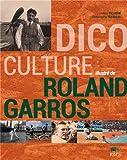 Dico culture illustr� de Roland Garros