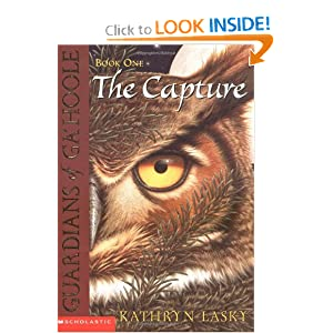The Capture (Guardians of Ga'hoole, Book 1)